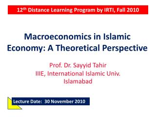 Macroeconomics in Islamic Economy: A Theoretical Perspective