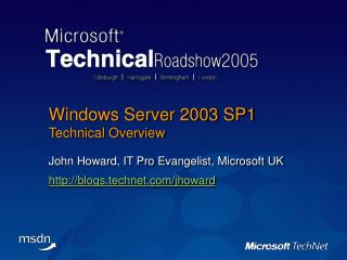 Windows Server 2003 SP1 Technical Overview