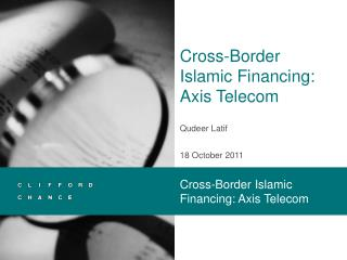 Cross-Border Islamic Financing: Axis Telecom