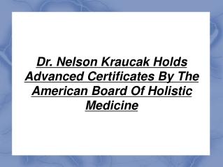 Dr. Nelson Kraucak