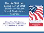 The No Child Left Behind Act of 2001 Benefits to Private School Students and Teachers