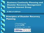 Business Continuity Planning and Disaster Recovery Management Special Interest Group  A SIG of LISTnet