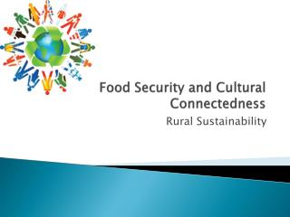 Food Security and Cultural Connectedness