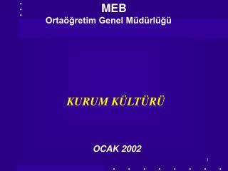 MEB                                                       Orta gretim Genel M d rl g