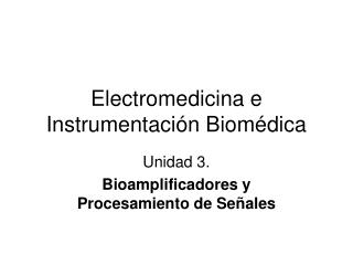 Electromedicina e Instrumentaci n Biom dica