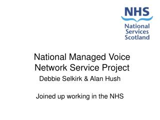 National Managed Voice Network Service Project