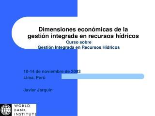 Dimensiones econ micas de la gesti n integrada en recursos h dricos