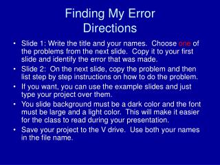 Finding My Error Directions