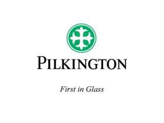 Introduction Marquage CE : pour  tre simple      Pilkington  pr sentation externe ao t 2005