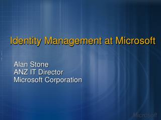 Identity Management at Microsoft