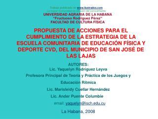 UNIVERSIDAD AGRARIA DE LA HABANA  Fructuoso Rodr guez P rez  FACULTAD DE CULTURA F SICA
