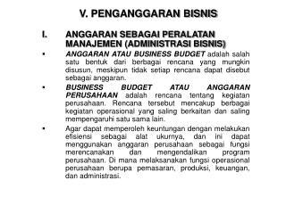 V. PENGANGGARAN BISNIS