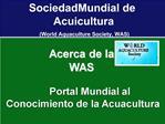 Portal Mundial al  Conocimiento de la Acuacultura