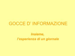 GOCCE D  INFORMAZIONE