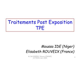 Traitements Post Exposition TPE