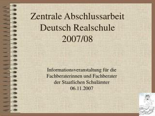 Zentrale Abschlussarbeit  Deutsch Realschule 2007