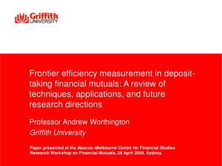 Frontier efficiency measurement in deposit-taking financial mutuals: A review of techniques, applications, and future re