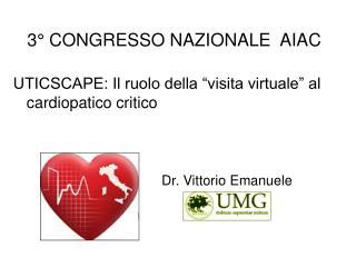 UTICSCAPE: Il ruolo della  visita virtuale  al cardiopatico critico