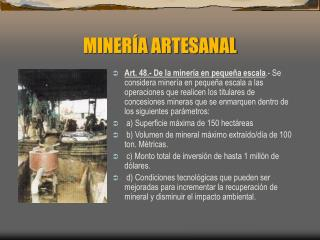MINER A ARTESANAL