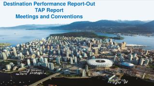 Destination Performance Report-Out  TAP Report  Meetings and Conventions