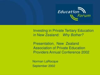 Investing in Private Tertiary Education in New Zealand:   Why Bother