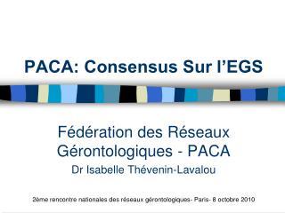PACA: Consensus Sur l EGS