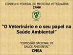 COMISS O NACIONAL DE  SA DE AMBIENTAL  CNSA