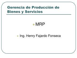 Gerencia de Producci n de Bienes y Servicios