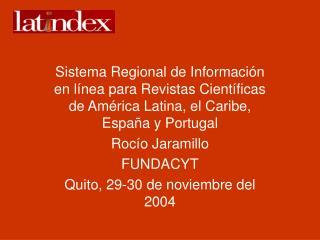 Sistema Regional de Informaci n en l nea para Revistas Cient ficas de Am rica Latina, el Caribe, Espa a y Portugal Roc o