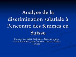Analyse de la discrimination salariale   l encontre des femmes en Suisse