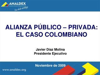 ALIANZA P BLICO   PRIVADA: EL CASO COLOMBIANO