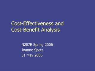 Cost-Effectiveness and  Cost-Benefit Analysis