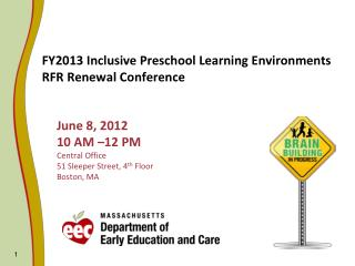 FY2013 Inclusive Preschool Learning Environments RFR Renewal Conference