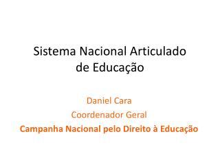 Sistema Nacional Articulado de Educa  o