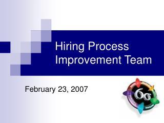 Hiring Process Improvement Team