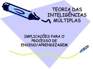 TEORIA DAS INTELIG NCIAS M LTIPLAS