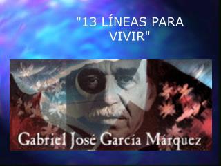 13 L NEAS PARA VIVIR