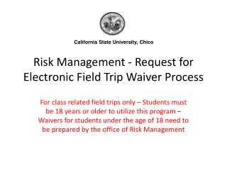 Risk Management - Request for Electronic Field Trip Waiver Process