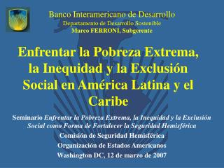 Enfrentar la Pobreza Extrema, la Inequidad y la Exclusi n Social en Am rica Latina y el Caribe