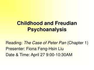 Childhood and Freudian Psychoanalysis