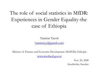 The role of social statistics in MfDR: Experiences in Gender Equality-the case of Ethiopia