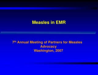 Measles in EMR