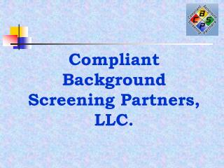 Compliant Background Screening Partners, LLC.