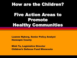 How are the Children    Five Action Areas to Promote  Healthy Communities