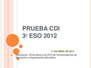 PRUEBA CDI  3  ESO 2012