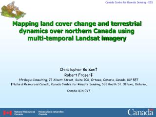 Mapping land cover change and terrestrial dynamics over northern Canada using multi-temporal Landsat imagery