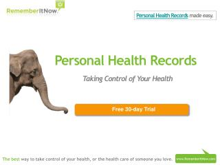 Personal Health Records with RememberItNow!