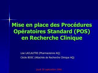 Mise en place des Proc dures Op ratoires Standard POS en Recherche Clinique