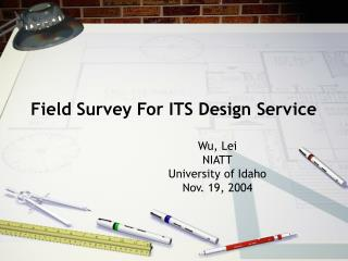 Field Survey For ITS Design Service