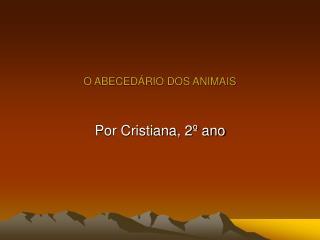 O ABECED RIO DOS ANIMAIS